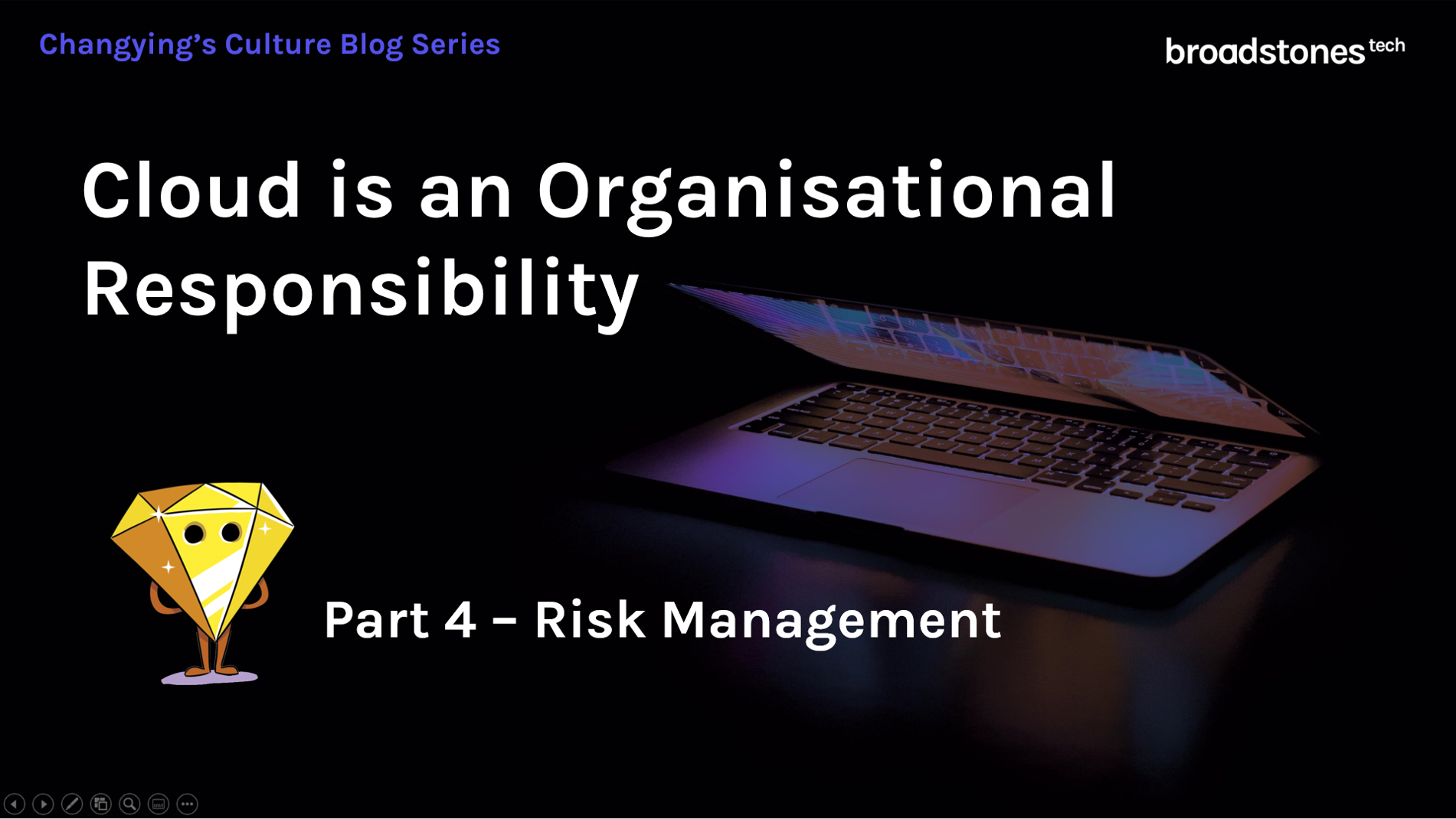 Part 4 of the Cloud is an Organisational Responsibillity - Risk Management