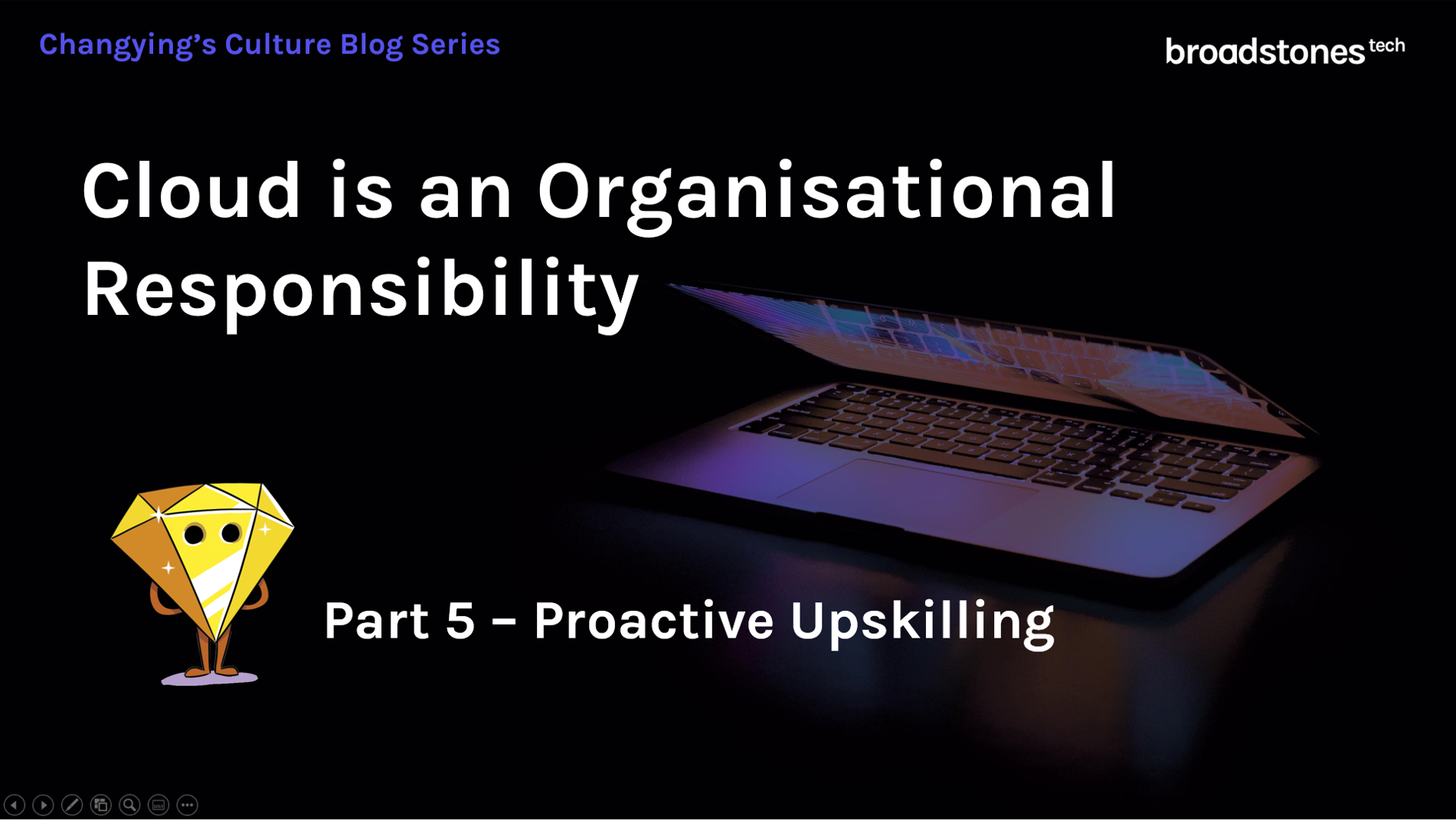 Cloud is an organisational responsibility - part 5 - Proactive Upskillsing - they key of education